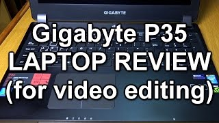 OK, it's not a newly-released piece of tech but recently we bought this Gigabyte P35 to do some mobile video editing with so we thought we'd upload our impressions - which are generally positive, considering it cost £999 - relatively good for a decent spec machine.Kindly note: although this is sold as a gaming laptop, we are *not* gamers so this review contains nothing about the laptop's gaming abilities!If you'd like to buy a Gigabyte laptop after watching, please consider using our Amazon link for which we get a small commission to keep the videos coming. Cheers. Link is:http://tinyurl.com/zul4fzrPublished by www.tubeshooter.co.ukwww.twitter.com/tubeshootermagwww.facebook.com/tubeshootermag