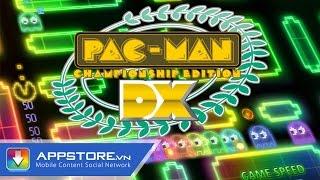 [iOS Game] Pacman CEDX - Sống lại kỷ nguyên mới của Pac Man - AppStoreVn, tin công nghệ, công nghệ mới