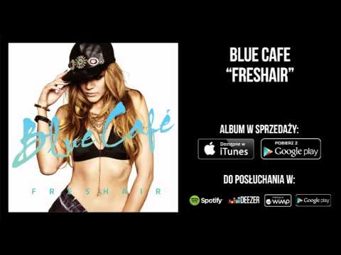 Tekst piosenki Blue Cafe - Feniks po polsku