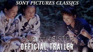 Nonton Our Little Sister   Official Trailer Hd  2016  Film Subtitle Indonesia Streaming Movie Download