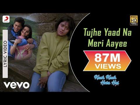 Video Tujhe Yaad Na Meri Aayee Lyric - Kuch Kuch Hota Hai | Kajol |Shah Rukh Khan download in MP3, 3GP, MP4, WEBM, AVI, FLV January 2017