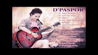 D'PASPOR Full Album - Lagu Pop Galau Pilihan Terbaik 2017 Terpopuler