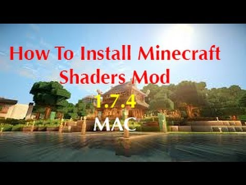 Minecraft: How To Install Shaders Mod [1.7.4/1.7.5] [HD] (Mac) (видео)