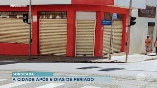 Sorocaba: comerciantes falam dos impactos causados pela antecipação dos feriados