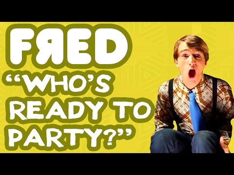 Fred Figglehorn - Who\'s Ready to Party? - Official Music Video
