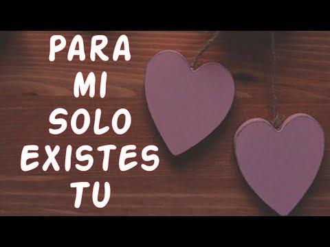 MI VIDA Te Dedico este Vídeo Poemas de Amor Para mi Solo Existes Tu