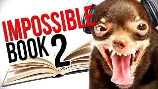 THIS CHALLENGE WILL TURN ANYONE CRAZY! - IMPOSSIBLE BOOK - Part 2