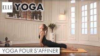 Le yoga pour s'affiner I ELLE Yoga