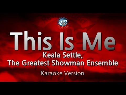 Video Keala Settle, The Greatest Showman Ensemble-This Is Me (Melody) (Karaoke Version) [ZZang KARAOKE] download in MP3, 3GP, MP4, WEBM, AVI, FLV January 2017
