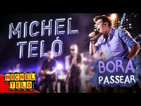 Michel Teló - Bora Passear lyrics