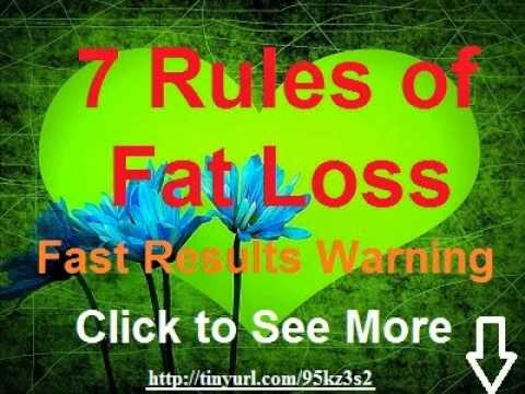 7 Rules of Fat Loss- Burn Fat- Fat Loss Factor