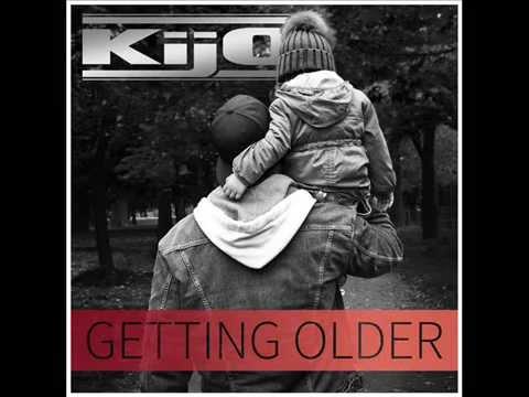 Kijo - Getting older (видео)