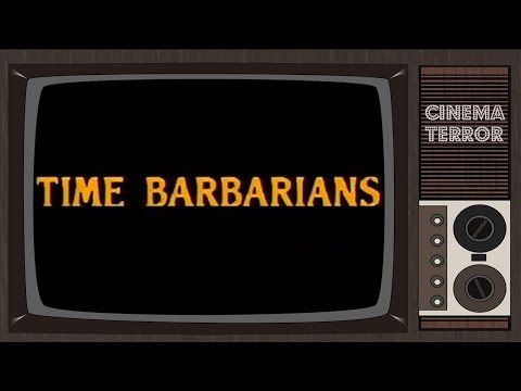 Time Barbarians (1990) - Movie Review