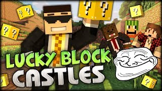 [OUT SOON] Minecraft Lucky Block Castles w/ BajanCanadian ASFJerome (Minecraft Lucky Block Mod)