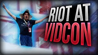 "RIOT AT VIDCON - VIDCON 2017  DAY 1♥ Subscribe for More Amazing Content! http://bit.ly/1JpCLn6 ♥▔▔▔▔▔▔▔▔▔▔▔▔▔▔▔▔▔▔♥ Social Media ♥• Follow me on Twitter: http://bit.ly/1YoQeEX• Follow me on Twitch: http://bit.ly/1ldjRKC• Follow me on Google+: http://bit.ly/1N3gfkO▔▔▔▔▔▔▔▔▔▔▔▔▔▔▔▔▔▔ENJOYING MY VIDEOS!? THEN CHECK OUT SOME MORE VIDEOS!!✔ New to channel Playlist: http://bit.ly/2aNHwx1✔ Big Brother Minecraft: http://bit.ly/2hTeoeL✔ Survival Games Playlist: http://bit.ly/1PJcwjd✔ Garrys Mod Playlist: http://bit.ly/1YoQNyk✔ Funny Videos Playlist: http://bit.ly/1kPlXB5▔▔▔▔▔▔▔▔▔▔▔▔▔▔▔▔▔▔• Comment ""Revive me I have the raygun!"" If you made it this far in the descriptionVideo Title: RIOT AT VIDCON - VIDCON 2017  DAY 1"