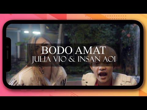 Julia Vio , Insan Aoi - Bodo Amat (Official Music Video)
