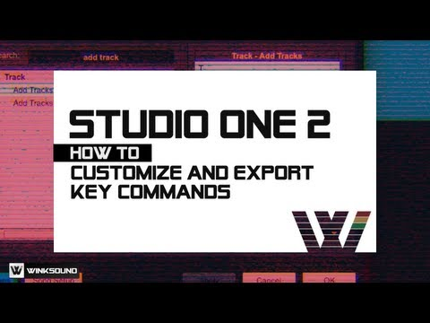 PreSonus Studio One 2: How To Customize And Export Key Commands | WinkSound