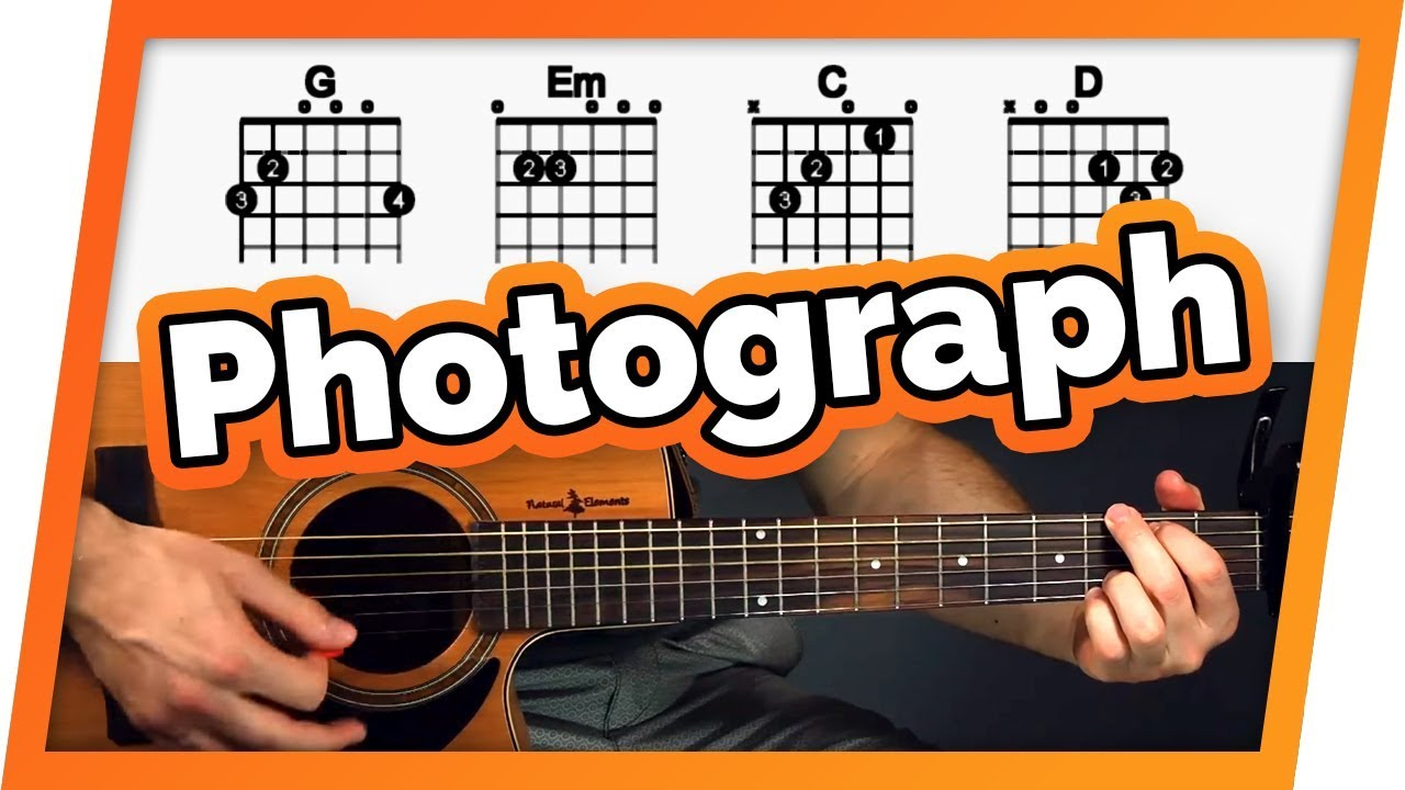 Photograph Guitar Tutorial (Lesson) – Easy Chords For Beginners