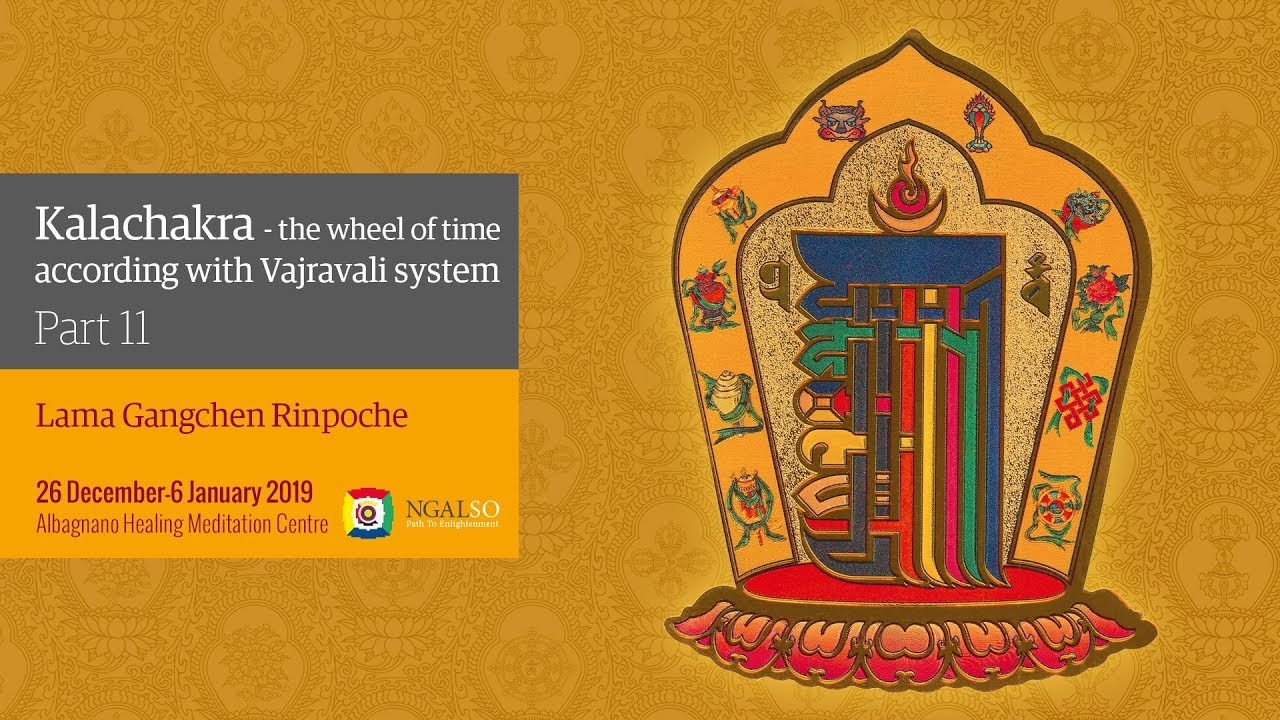 Kalachakra Festival – The Wheel of Time in according with Vajravali system - winter retreat - part 11