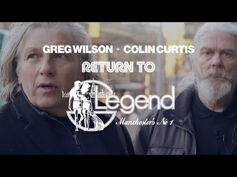 Greg Wilson & Colin Curtis: Return To Legend [Documentary]
