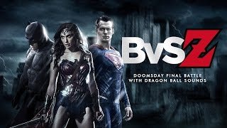 Video BvS Z - Final Doomsday Battle Recut with Dragon Ball Sounds MP3, 3GP, MP4, WEBM, AVI, FLV Oktober 2017