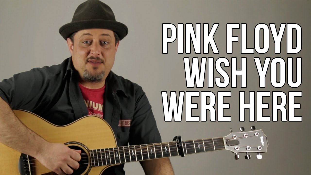 "How to Play ""Wish You Were Here"" (Intro and Chords) – Pink Floyd"