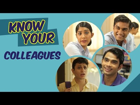 Being Indian- Know your Collegues