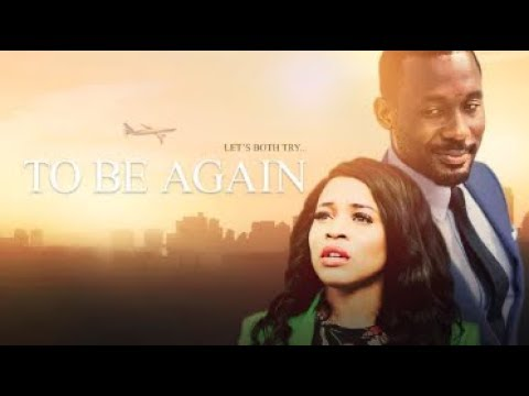 TO BE AGAIN - Latest 2018 Nigerian Nollywood Drama Movie (20 min preview)