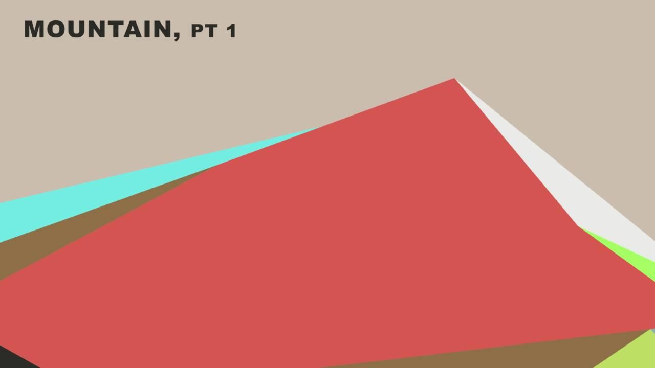 Mountain, Pt 1 (Official Audio)