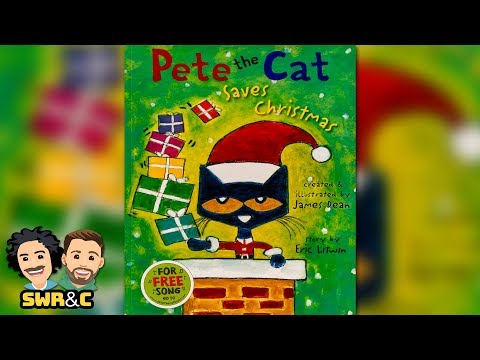 READ ALOUD | Pete The Cat Saves Christmas | CHILDREN'S BOOK