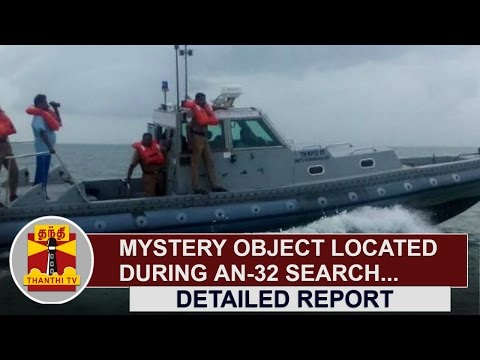 Missing-IAF-An-32--Mystery-Object-located-during-Search-Thanthi-TV