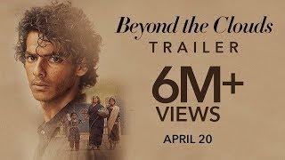 Video Beyond The Clouds (2018) | Official Trailer | Ishaan & Malavika | Majid Majidi MP3, 3GP, MP4, WEBM, AVI, FLV Oktober 2018