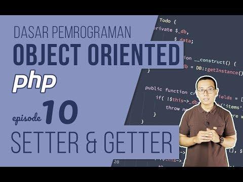 OOP DASAR pada PHP #10 - Setter dan Getter