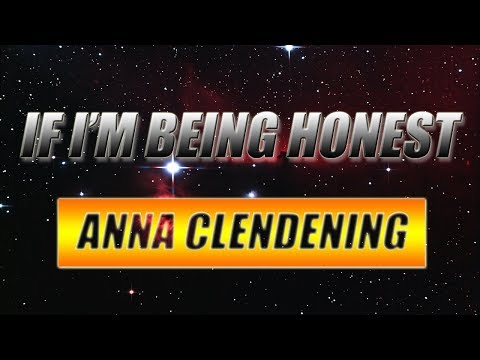 "Anna Clendening - ""If I'm Being Honest"" [LYRICS]"