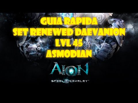 GUIA RAPIDA AION 4.7 | RENEWED DAEVANION SET LVL 45 – ASMODIAN