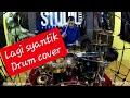 Siti Badriah - Lagi Syantik drum cover by irfand prastyo