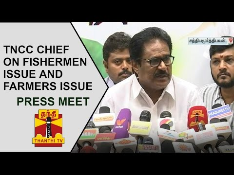TNCC Chief Thirunavukkarasar's Press Meet on Fishermen Issue and Farmers Issue