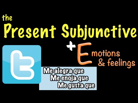 Spanish Present Subjunctive with Emotions & feelings (E)