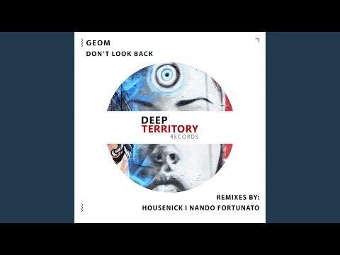 Don't Look Back (feat. Nando Fortunato) (Nando Fortunato Remix)