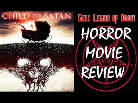 CHILD OF SATAN ( 2017 Kacey Clarke Barnfield )aka NERON Horror Movie Review
