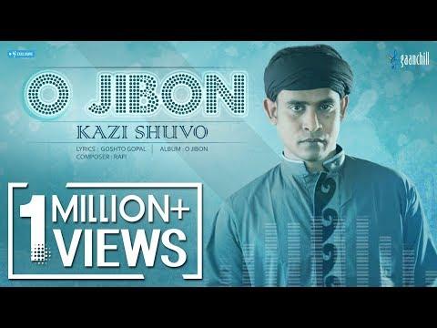 O Jibon | Kazi Shuvo | Bangla New Song | 2016