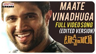 Video Maate Vinadhuga Full Video Song (Edited Version) || Taxiwaala Movie || Vijay Deverakonda||Sid Sriram MP3, 3GP, MP4, WEBM, AVI, FLV Desember 2018