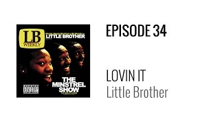 Beat Breakdown - Lovin It by Little Brother (prod. 9th Wonder)