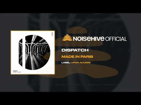 MADE IN PARIS - Dispatch (Official Noisehive Video)