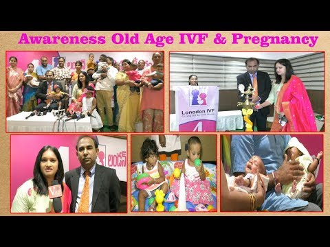 Patient Awareness Old age IVF & Pregnancy by LONDON IVF 4th Anniversary in Visakhapatnam,Vizagvision...
