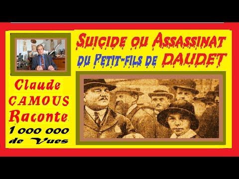 Le petit-fils de DAUDET, Suicide ou Assassinat ? « Claude Camous Raconte » la Mort Mystérieuse d'un enfant.