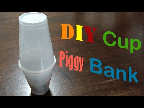 DIY Cup Piggy Bank