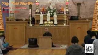 Thầy. Thích Pháp Hòa - Freedom & Liberation (March 18, 2011)