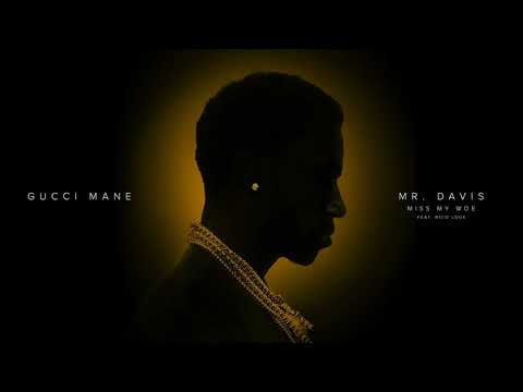 Gucci Mane - Miss My Woe (feat. Rico Love) [Official Audio]