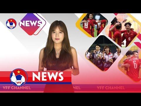 VFF NEWS SỐ 19 | U18 VIỆT NAM CHUẨN BỊ CHO VÒNG LOẠI U19 CHÂU Á 2018